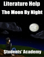 Literature Help: The Moon By Night