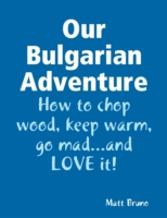 Our Bulgarian Adventure