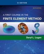 A First Course in the Finite Element Met