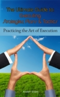 Ultimate Guide To Executing Strategies,