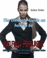 Ultimate Guide On How to Be Naturally Pe