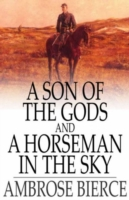 Son of the Gods and a Horseman in the Sk