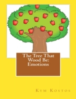 Tree That Wood Be: Emotions