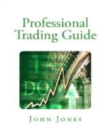 Professional Trading Guide
