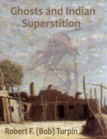 Ghosts and Indian Superstition