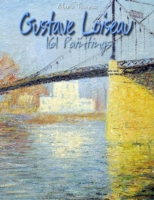 Gustave Loiseau: 161 Paintings