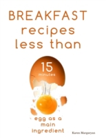 Breakfast Recipes Less Than 15 Minutes
