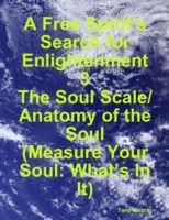 Free Spirit's Search for Enlightenment 3
