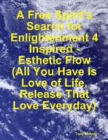 Free Spirit's Search for Enlightenment 4