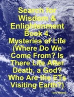 Search for Wisdom & Enlightenment: Book