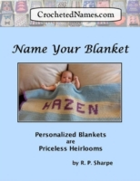 Crocheted Names: Name Your Blanket