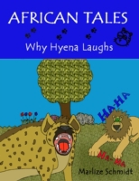 African Tales: Why Hyena Laughs