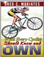 What Every Cyclist Should Know and Own
