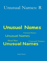 Unusual Names: R