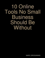 10 Online Tools No Small Business Should