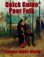 Quick Guide: Poor Folk