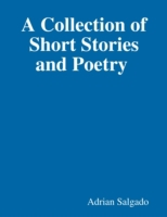 Collection of Short Stories and Poetry