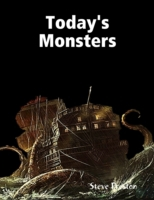 Today's Monsters
