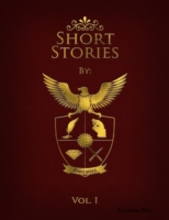 Collection of Short Stories: Volume 1