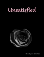 Unsatisfied