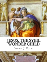 Jesus, the Sybil Wonder Child