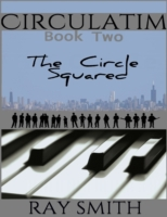 Circulatim - Book Two - The Circle Squar
