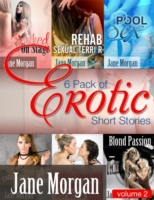 6 Pack of Erotic Short Stories By Jane M