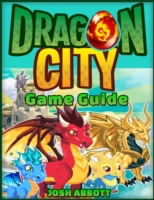 Dragon City Game Guide