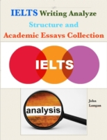 Ielts Writing Analyze - Structure and Ac