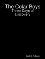 Colar Boys - Three Days of Discovery