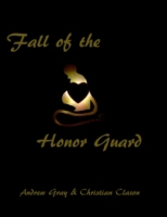 Fall of the Honor Guard