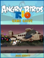 Angry Birds Rio Game Guide