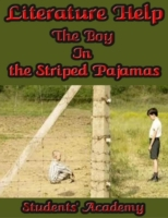 Literature Help: The Boy In the Striped