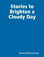 Stories to Brighten a Cloudy Day