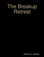 Breakup Retreat: A Personal Experience o