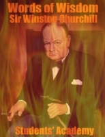 Words of Wisdom: Sir Winston Churchill