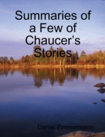 Summaries of a Few of Chaucer's Stories