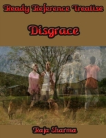 Ready Reference Treatise: Disgrace