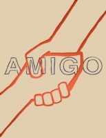 Amigo: Small Stories and Tall Tales of H
