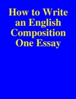 How to Write an English Composition One
