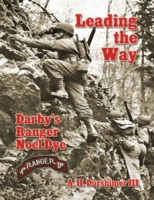 Leading the Way: Darby's Ranger Noel Dye