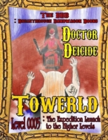 Towerld Level 0005: The Expedition Launc
