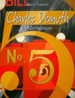 Charles Demuth: 116 Masterpieces