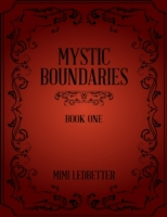 Mystic Boundaries: Book One