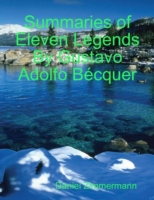 Summaries of Eleven Legends By Gustavo A