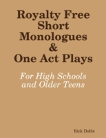 Royalty Free Short Monologues & One Act