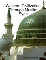 Western Civilization Through Muslim Eyes