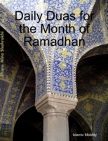 Daily Duas for the Month of Ramadhan