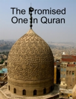 Promised One In Quran