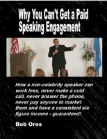 Why You Can't Get a Paid Speaking Engage